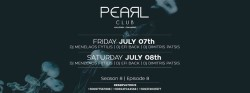 Pearl Club | 07-08 July