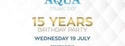 15 Years Aqua Music Bar