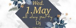 1 May All day party